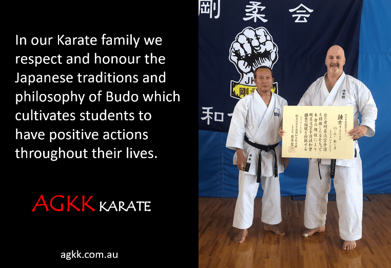 We respect and honour the Japanese traditions and philosophy of Budo which cultivates students to have positive actions throughout their lives.